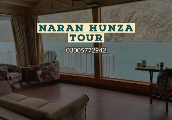 Naran Hunza Tour Package