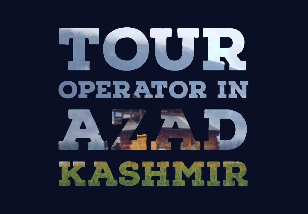 Tour Operator in Azad Kashmir